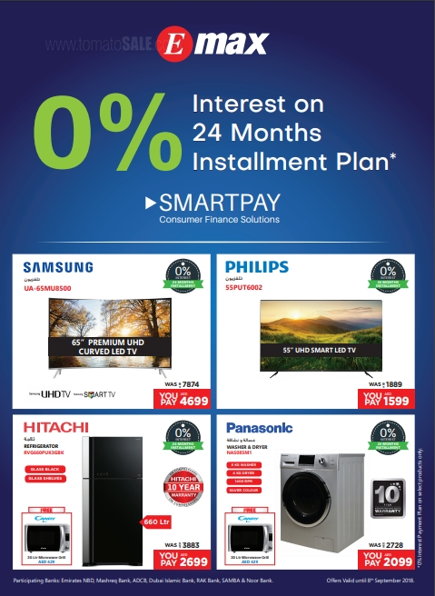 Emax - Make life simpler with the best installment plan! Get 0% interest on 24 months Installment Plan! Limited time offer.