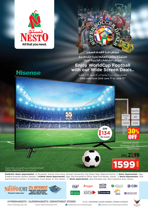 SUPER SOCCER DEALS. From 2018 June 7 to June 17.  Offer available at Nesto Hypermarket Muweilah Sharjah. Nesto Hypermarket, Al Jurf, Ajman. Nesto Hypermarket, Butina, Sharjah. Nesto Hypermarket, Opp. GMC Hospital, Ajman.   Nesto Hypermarkets, Mushrif, Ajman.