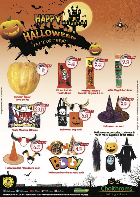 Halloween offers at Choithrams. Valid from 25th to 31st Oct 2017 at select stores unless otherwise stated and while stocks last.