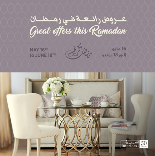 Interiors Furniture - Great offers this Ramadan.