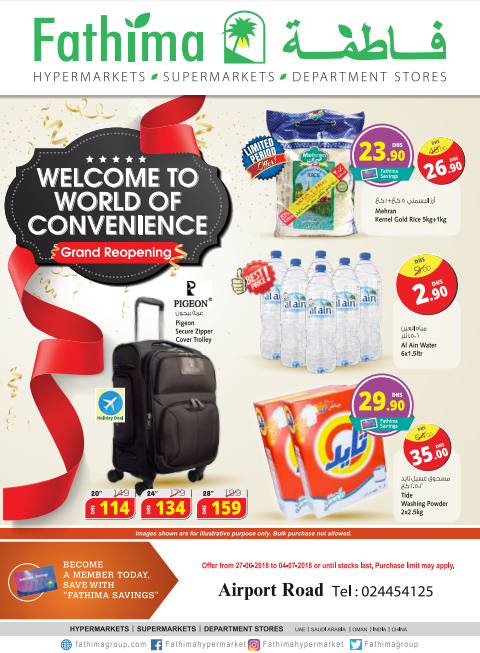 Grand Reopening offers and deals at Fathima Supermarket, Airport Road, Abu Dhabi. Offer valid until 4th July 2018.