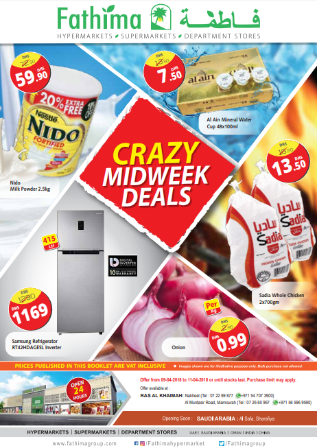 Fathima Hypermarket, Ras Al Khaimah - Crazy Midweek Deals. Offer from 9th April to 11th April 2018 or until stocks last. Offer available at Fathima Supermarket, Nakheel, Ras Al Khaimah and Fathima Hypermarket, Mamourah, Ras Al Khaimah.
