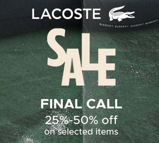 SALE. 25% - 50% Off on Selected Items @ Lacoste
