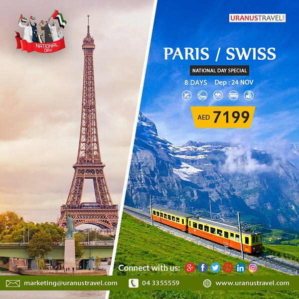 Uranus Travel & Tours - Celebrate UAE National Day Holidays with special offer packages to Paris / Swiss. Package Includes: Flights, 4* Hotel, Tours, Transfers, Breakfast, Tour Guide & Taxes