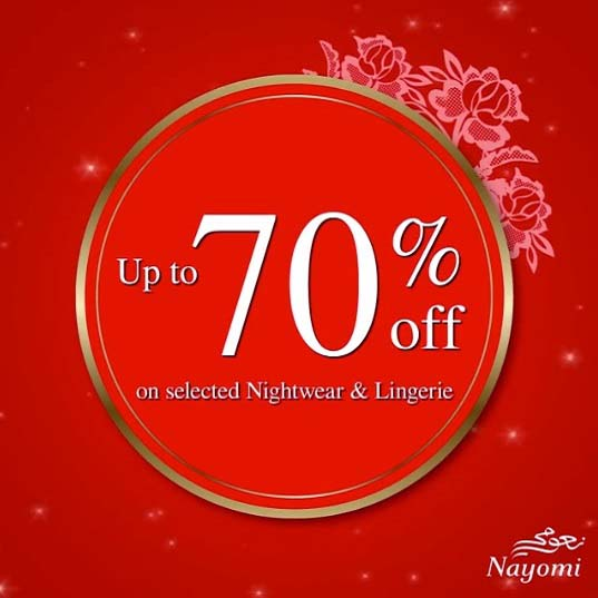 Get Up to 70% Off on Selected glamourous nightwear and lingerie and much more @ Nayomi. Get shopping now in stores and online
