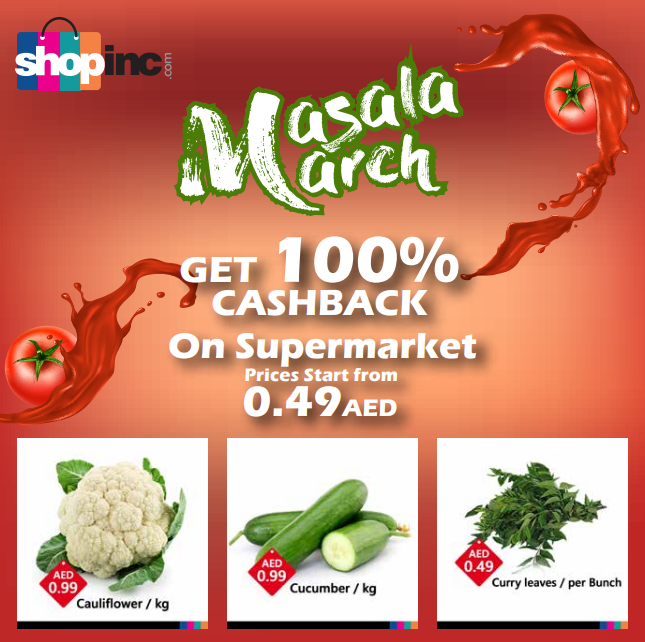 MASALA MARCH 100% cashback returns with BIG BANG. Get ready to shop at lowest prices on everything. Shop now @ www.shopinc.com