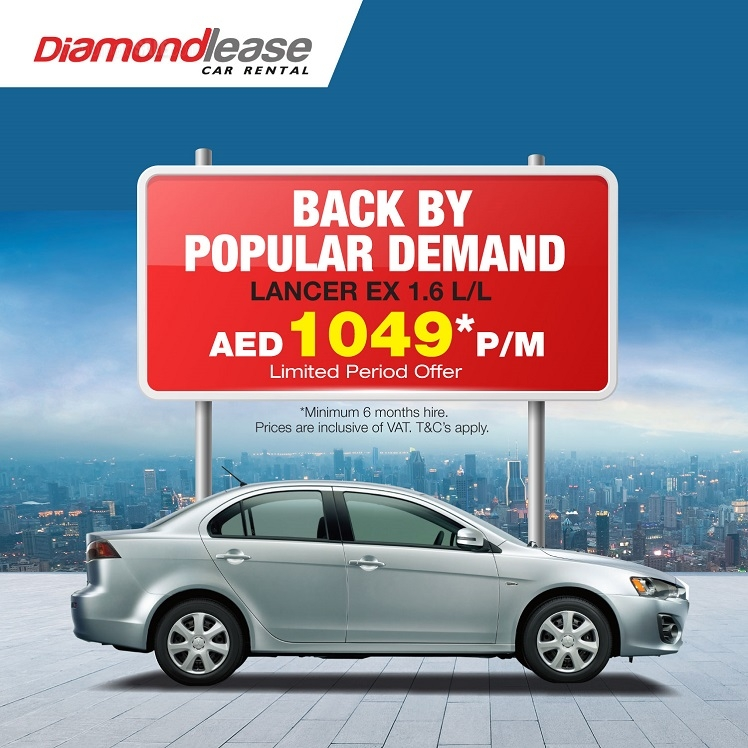 Diamondlease Car Rental - Hurry! Take advantage of our Limited Period Offer to rent your favorite car at the most affordable rate all across UAE. *Minimum 6 months Hire. The rate is inclusive of VAT. T&C's apply. Call 800DRIVE (37483) or visit www.diamondlease.com