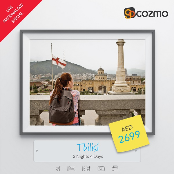 UAE National Day Special. Visit Tbilisi - 3 Nights AED 2,699. Book Now @ Gocozmo.com