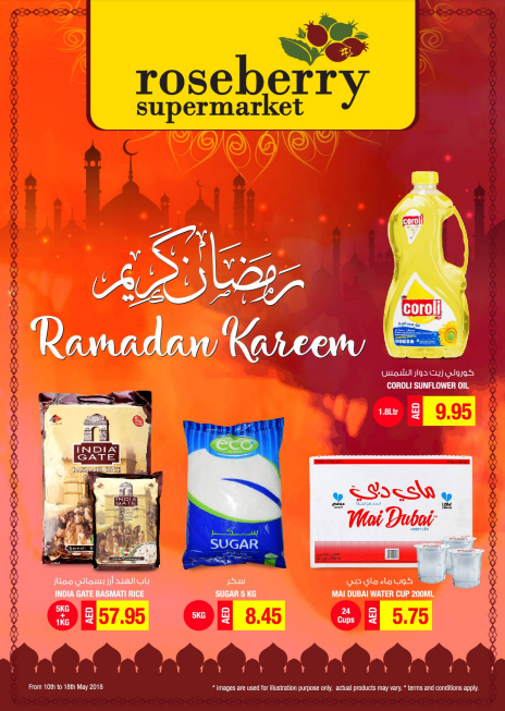 Roseberry Supermarket - Ramadan Promotion. Promo period: 10th May to 18th May 2018. Store location: Dubai & Abu Dhabi