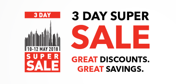 3 days super sale weekend at Sharaf DG from 10th-12th May.