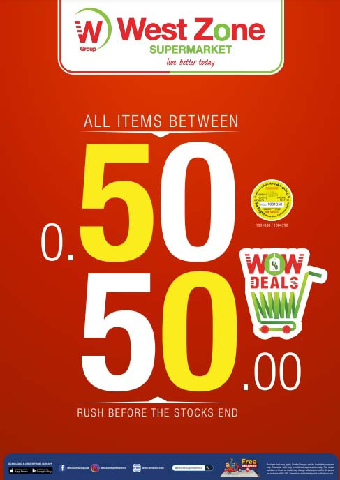 All Items Between 50 fills to 50 dirhams @ West Zone. Offer valid from 21st March - 21st April 2021.
