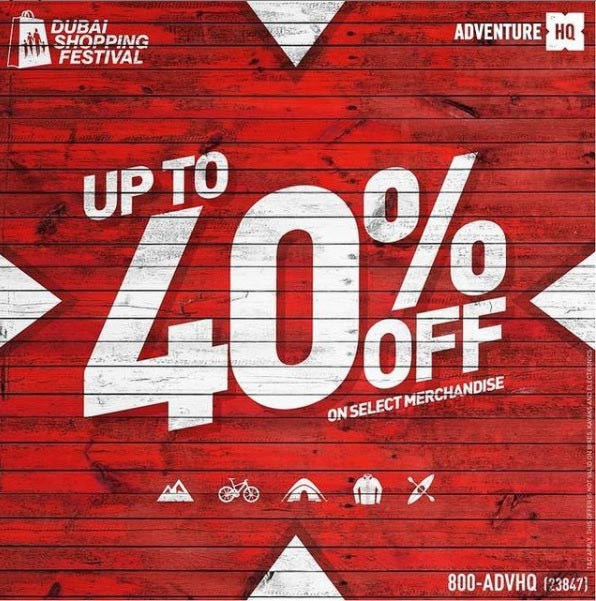 Get up to 40% OFF this DSF at Adventure HQ stores in Dubai and Abu Dhabi or shop online at www.adventurehq.ae