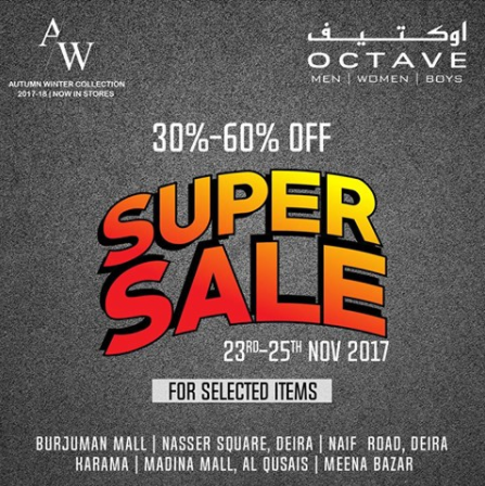 Octave Super Sale at Dubai, 23rd to 25th Nov 2017.