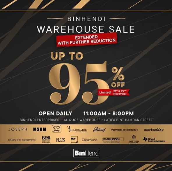 BinHendi Warehouse Sale EXTENDED with FURTHER REDUCTIONS!  Up to 95% off limited on 21st & 22nd Nov, Open daily 11am-8pm