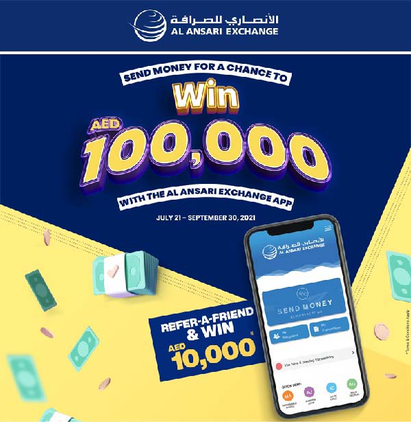 Send money exclusively through the Al Ansari Exchange Mobile App and get a chance to win AED 100,000 in cash. You can also refer-a-friend and you can both win AED 10,000 (AED 5,000 each). Valid until September 30, 2021