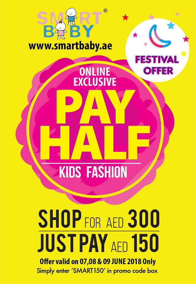 Smart Baby online HALF PAY offer. Offer valid from 7-9th June 2018 only.