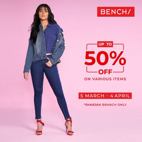Shop the latest trending clothes now as Bench offer 25% to 50% discount offer on various items in Bench Sharjah outlet until April 4. Don't miss this offer