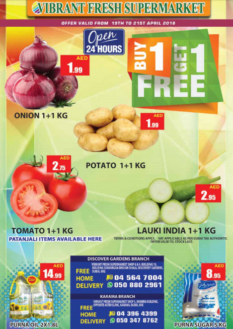 Vibrant Fresh Supermarket - Buy 1 Get 1 Free. Offer valid from 19th to 21st April 2018
