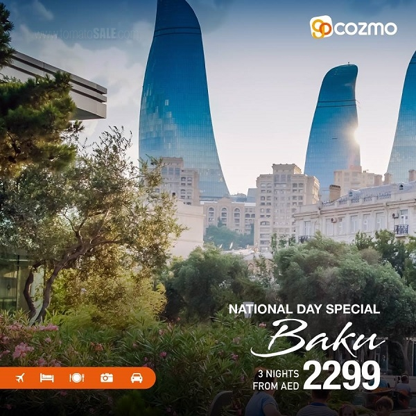Cozmo Travel - Plan a weekend trip to Baku during upcoming National Day vacation. 4 Days / 3 Nights Packages from AED 2,299*. Limited Period Offer.