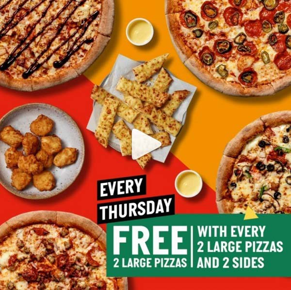 Papa John's Pizza - Every Thursday, buy 2 large pizzas + 2 sides and get 2 large pizzas FREE!