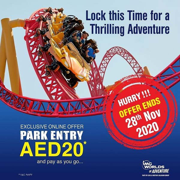 Pay As You Go offer ends on 28 November! Book your park entry ticket for AED 20 @ IMG Worlds of Adventure. Exclusive online Offer