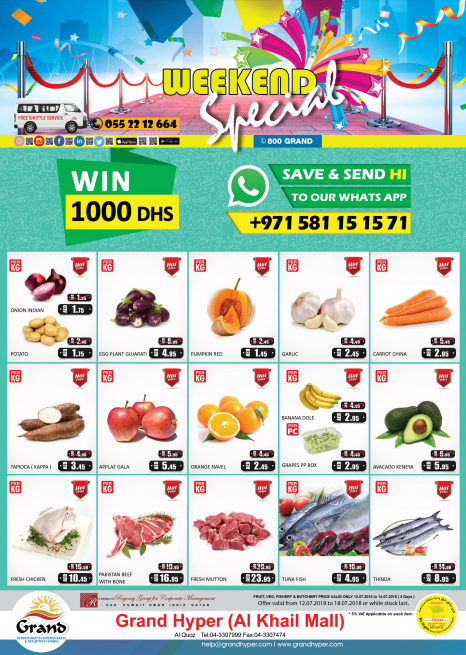 Grand Hyper Al Khail Mall Weekend Offers. Offer valid from 12th July to 18th July 2018 or stock last. Fruit, Veg, Fishery & Butchery price valid only 12th to 14th July 2018.