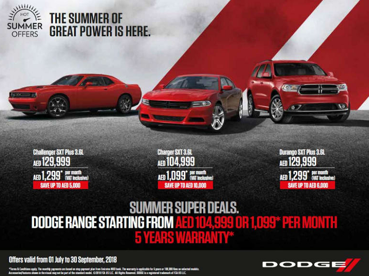 Dodge - Summer Super Deals.  Offer valid until 30th Sep 2018 only.