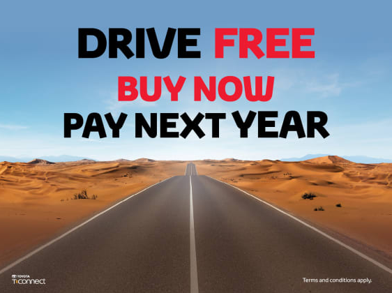 Toyota - Drive Free. Buy Now Pay Next Year.