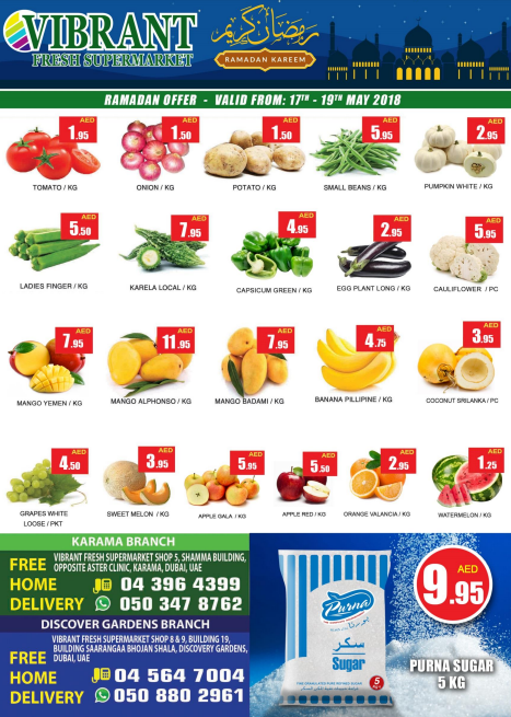 Vibrant Fresh Supermarket - Ramadan Offer. Valid from 17th - 19th May 2018