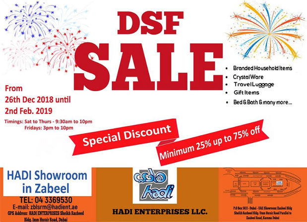 Hadi Enterprises DSF Sale. From 26th December 2018 until 2nd February 2019.