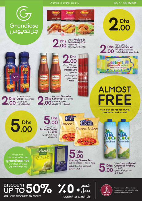 Grandiose - Almost Free Deals. Offer valid from 4th July to 15th July 2018.