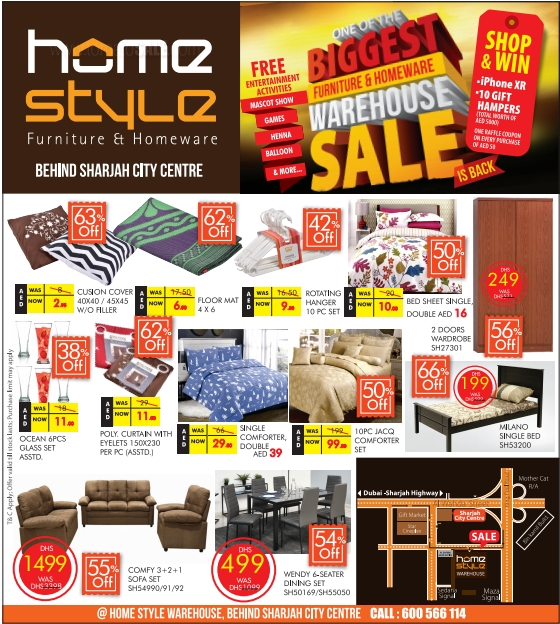 Home Style - One of the biggest furniture & homeware warehouse sale is back.  Starting from 29th November, 2018. Location: Home Style Warehouse, behind Sharjah City Centre.
