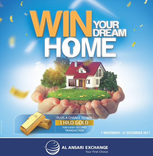 Al Ansari Exchange - Win your dream home plus 1 kg of gold! Simply send money or conduct any qualifying transaction through any of Al Ansari Exchange branches across the UAE and get the chance to win your DREAM HOME or other exciting cash prizes. Moreover, conduct a second qualifying transaction to enter the bonus electronic draw to win 1 Kilo of GOLD.* The more transactions you make… the higher your chances of winning. Promotion period: 1 November till 31 December 2017. T&C apply.