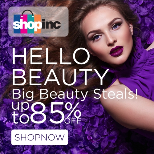 SHOPINC HELLO BEAUTY. Get a Flawless look this season with our selection of beauty products up to 85% off.