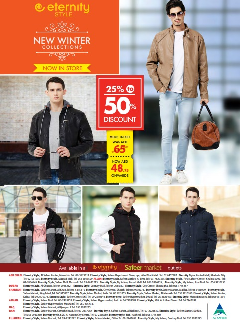 Eternity Style Winter Collection. Offer valid at all Eternity Style Stores and Safeer Hypermarkets across UAE.