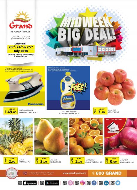 Midweek Big Deal at Grand Mall Sharjah. Offer valid 23rd, 24th & 25th July 2018.