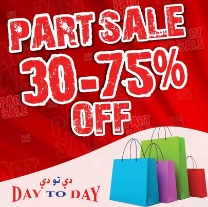 30-75% Off Part Sale. Take advantage of this fantastic offer happening now until 27 January, 2018 at Day To Day across Deira City Center Metro in Deira, Dubai & at Day To Day near Baniyas Square in Nasser Square along Al Maktoum Road.