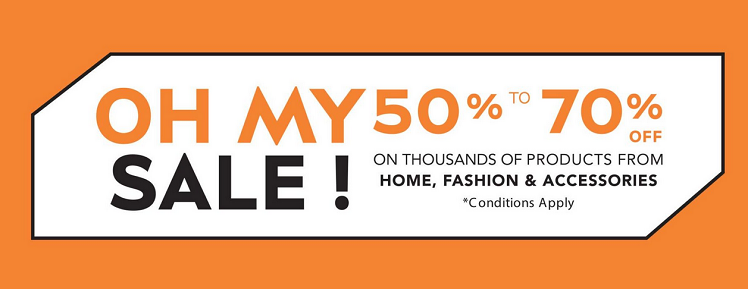LE BHV MARIS - OH MY SALE! Enjoy 50%-70% OFF your favourite Home, Fashion & Beauty brands. Conditions apply