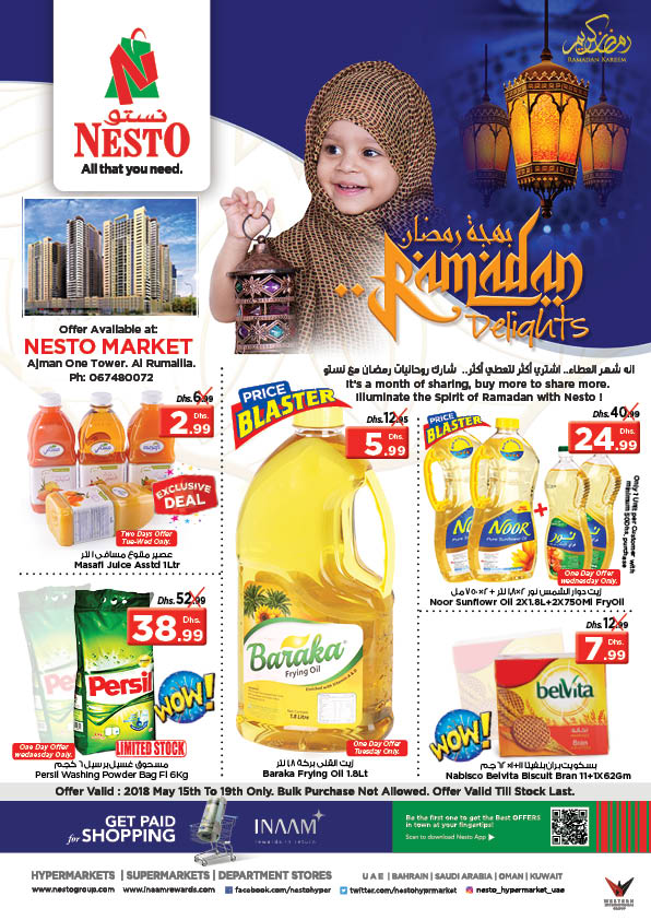 RAMADAN DELIGHTS. Offer available at Nesto Market, Ajman One Tower Al Rumailah, Ajman. From 2018 May 15 to May 19
