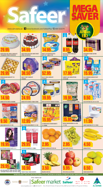 Safeer - Mega Saver. Valid from 13th to 20th June 2018, Fruits & Bakery* 13th to 17th June 2018 only, 5% VAT inclusive, till stock last, T&C apply. *Bakery selected outlets only.