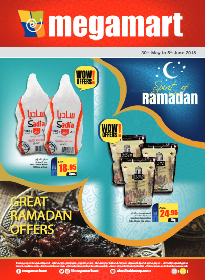 Megamart - Ramadan promotions. Valid from 30th May to 5th June 2018.