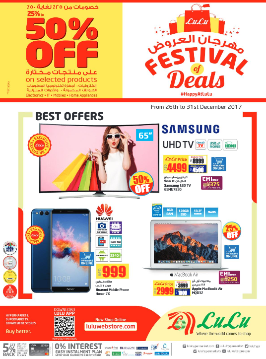 LuLu - Festival of Deals. 25% to 50% off on selected products Electronics - IT - Mobiles - Home appliance. Product offers valid from 26th to 31st December 2017. T&C apply.
