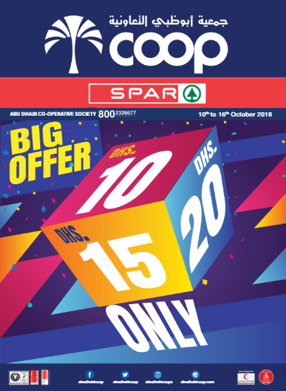 SPAR Big Offer Dhs. 10, 15, 20 Only. From 10th to 16th October 2018.