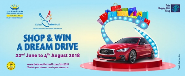Dubai Outlet Mall - Shop & Win A Dream Drive. Shop for AED200 at Dubai Outlet Mall for your favorite brands from 22nd June to 4th August 2018 and get a chance to enter a raffle draw to win and drive one of the 6 Infiniti Q50 cars every week.