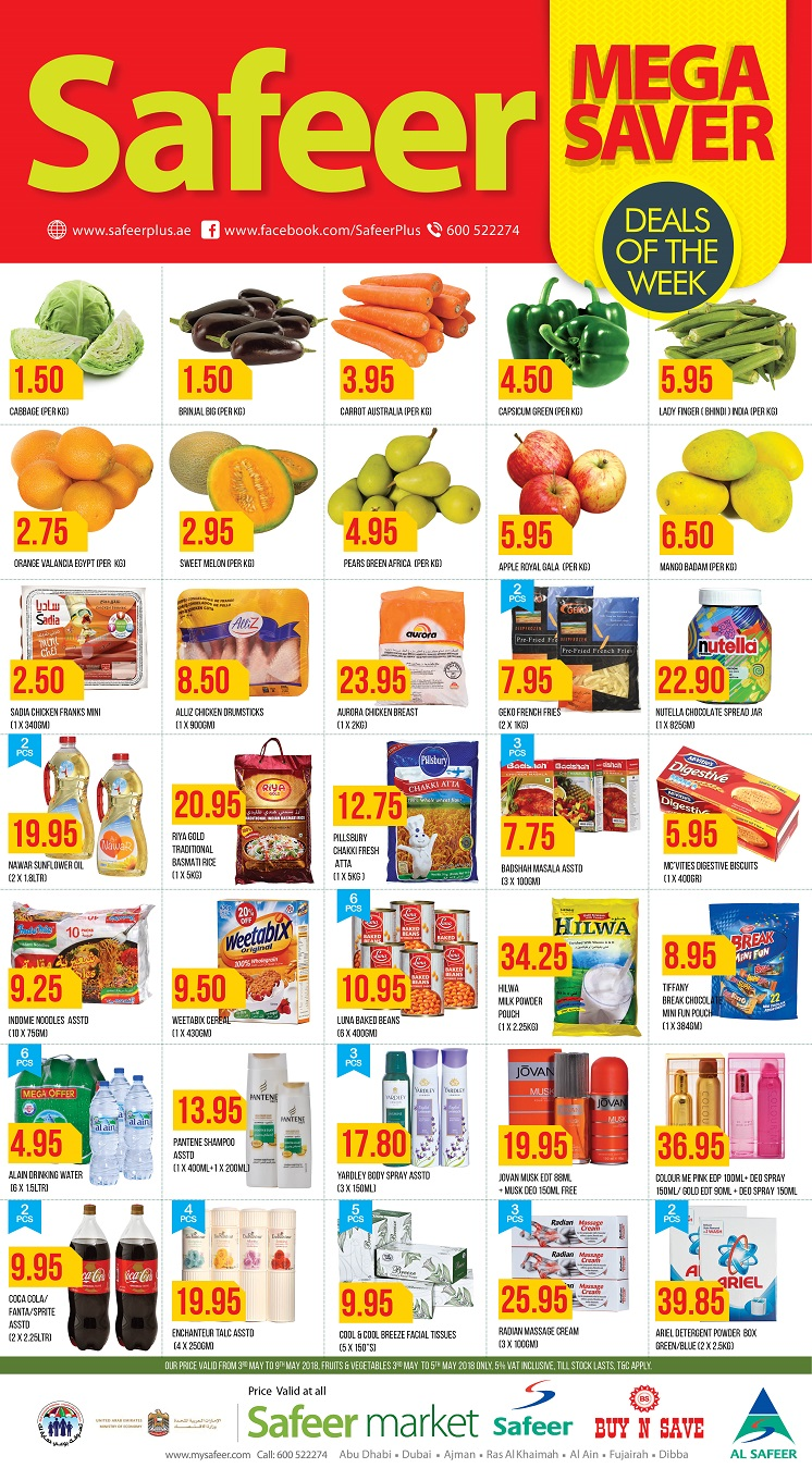 Safeer Market Mega Saver. Our price valid from 3rd May to 9th May 2018, Fruits ,Vegetables & Butchery 3rd May to 5th May 2018 only, 5% VAT Inclusive, till stock lasts, T&C Apply.