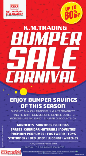 K.M. Trading Bumper Sale Carnival. 23 June 2018 to 22 July 2018