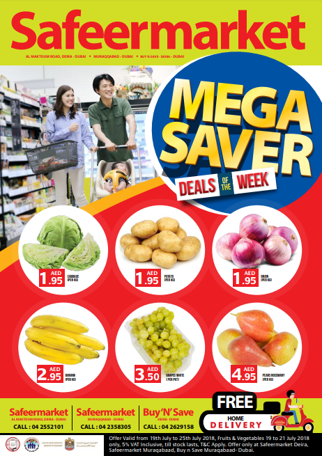 Safeer Market Mega Saver. Offer valid from 19th to 25th July, 2018. Only at Dubai branches.