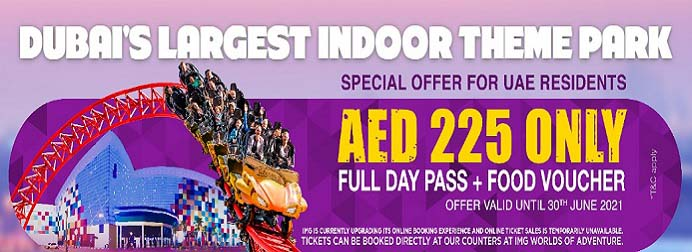 Full Day Pass + Food Voucher. Special Offer for UAE Residents AED 225 Only @ IMG Worlds of Adventure. T&C's Apply