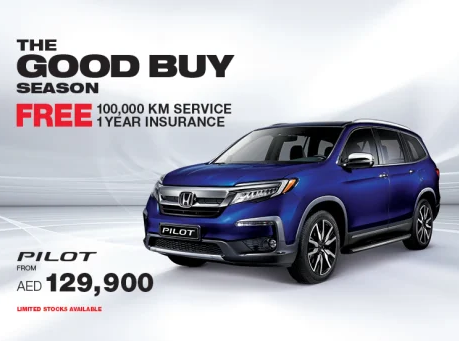 THE GOOD BUY SEASON. FREE 100,000 KM SERVICE & FREE 1 YEAR INSURANCE. PILOT FROM AED 129,900. LIMITED STOCKS