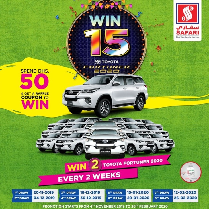 Visit Safari Hypermarket, Spend 50 Dhs and you could drive home a Brand New TOYOTA FORTUNER! The contest has begun and we will be announcing 2 lucky winners every 2 weeks! Hurry, the first draw is on 20th November.